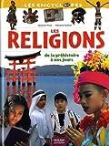 Les religions de la préhistoire à nos jours