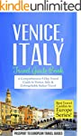 Venice: Venice, Italy: Travel Guide B...
