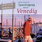 Spaziergang durch Venedig | Reinhard Kober,Matthias Morgenroth