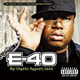 E-40 My Ghetto Report Card