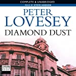 Diamond Dust (       UNABRIDGED) by Peter Lovesey Narrated by Steve Hodson