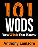 101 WODs You Wish You Knew (For Travel and Home)