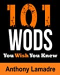 101 WODs You Wish You Knew (For Trave...
