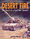 Desert Fire: The Diary of a Gulf War...