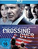 Crossing Over [Blu-ray] - Harrison Ford, Ray Liotta, Ashley Judd, Jim Sturgess, Cliff Curtis