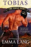Circle Eight: Tobias (Circle of Eight) (Volume 6)
