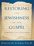 img - for Restoring The Jewishness of the Gospel: A Message for Christians Condensed from Messianic Judaism book / textbook / text book