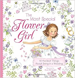 The Most Special Flower Girl: All the Best Things About Being in a