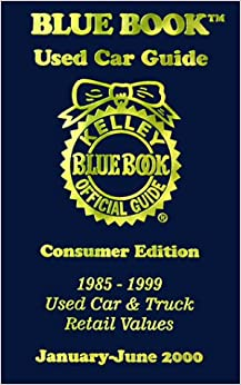 kelly blue book used car guide january june 2000 consumer edition 1985 1999 used car truck. Black Bedroom Furniture Sets. Home Design Ideas