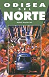 img - for Odisea al Norte / Odyssey to the North (Spanish Edition) book / textbook / text book