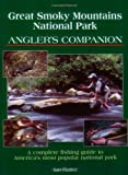 Great Smoky Mountains National Park Angler's Companion