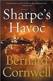 Sharpe's Havoc: Richard Sharpe and the Campaign in Northern Portugal, Spring 1809 (Cornwell, Bernard)