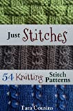 Just Stitches: 54 Knitting Stitch Patterns