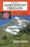 100 Hikes in Northwest Oregon (Second Edition)