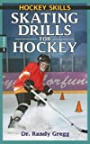 Skating Drills for Hockey (Hockey Skills)