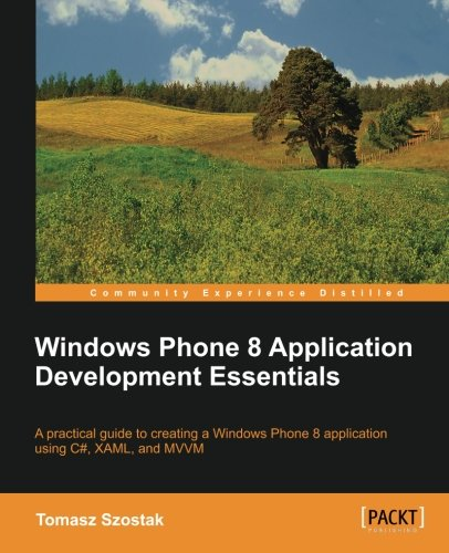 Windows Phone 8 Application Development Essentials (Windows 8 Application Development compare prices)