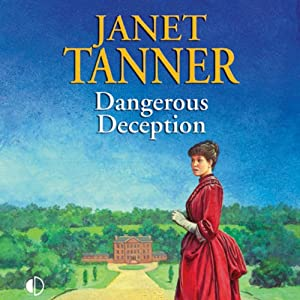 Dangerous Deception | [Janet Tanner]