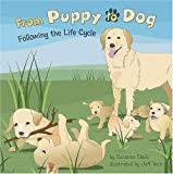 img - for From Puppy to Dog: Following the Life Cycle (Amazing Science: Life Cycles) book / textbook / text book