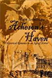 img - for Acheson's Haven: A Historical Romance in an Age of Horror book / textbook / text book