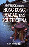 img - for The Maverick Guide to Hong Kong, Macau, and South China book / textbook / text book