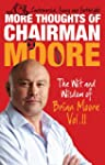 More Thoughts of Chairman Moore: Volu...