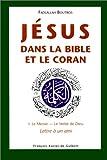 echange, troc Boutros F - Jesus dans la bible et le coran