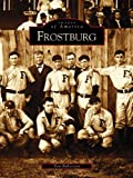 img - for Frostburg (MD) (Images of America) book / textbook / text book