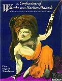 The Confessions of Wanda von Sacher-Masoch (Re/Search Classics) (0940642239) by Sacher-Masoch, Wanda Von