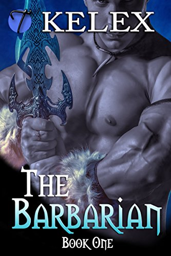 Kelex - The Barbarian (Tales of Aurelia Book 1)