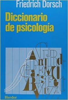 Diccionario de psicologia friedrich dorsch