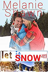 Let It Snow (A Hope Falls Novel Book 8)