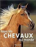 echange, troc Jean-Michel Lang - Tous les chevaux du monde