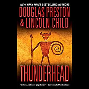 Thunderhead | [Douglas Preston, Lincoln Child]
