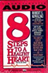 8 Steps to a Healthy Heart: The Compl...