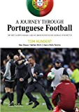img - for A Journey Through Portuguese Football book / textbook / text book