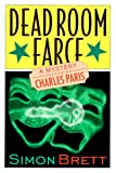 Dead Room Farce: A Mystery Featuring Charles Paris (0312192517) by Brett, Simon