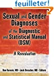 Sexual and Gender Diagnoses of the Di...