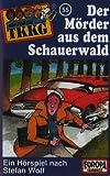 055/der Mörder aus dem Schauerwald [Musikkassette]