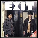 EXIT(初回生産限定盤)(DVD付) / 新藤晴一,岡野昭仁,ak.homma,Porno Graffitti