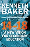 img - for 14-18 - A New Vision for Secondary Education book / textbook / text book