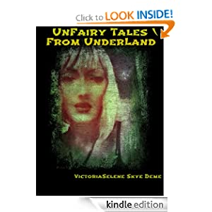 UnFairy Tales From UnderLand