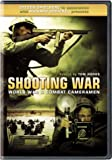 Shooting War - World War II Combat Cameramen