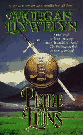 Pride of Lions (Celtic World of Morgan Llywelyn), Morgan Llywelyn