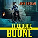 Theodore Boone: Kid Lawyer (       UNABRIDGED) by John Grisham Narrated by Richard Thomas