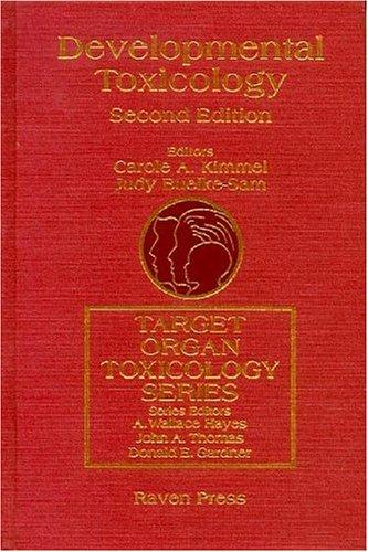 Developmental Toxicology (Target Organ Toxicology Series)