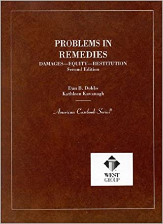 Problems in Remedies (American Casebook Series)