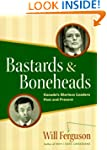 Bastards And Boneheads