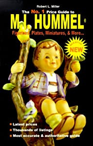 The No. 1 Price Guide to M. I. Hummel Figurines, Plates, More... from Portfolio Press (NY)
