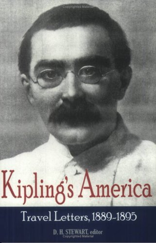 Kipling's America: Travel Letters, 1889-1895 (1880-1920 British Authors Series)