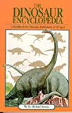 The Dinosaur Encyclopedia (0671510460) by Michael Benton